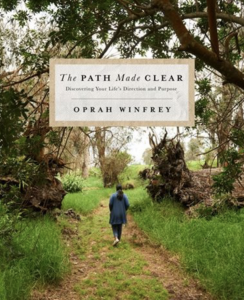The Path Made Clear Novel - By Oprah Winfrey
